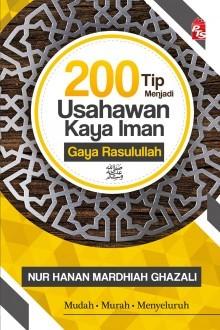 200 Tip Menjadi Usahawan Kaya Iman Gaya Rasulullah