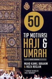 50 Tip Motivasi Haji & Umrah (Edisi Terkini)