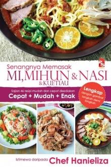 Senangnya Memasak Nasi, Mi, Mihun & Kuetiau