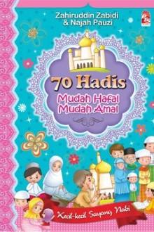 70 HADIS: Mudah Hafal Mudah Amal