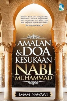 Amalan dan Doa Kesukaan Nabi Muhammad