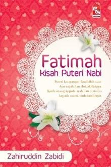 Fatimah : Kisah Puteri Nabi