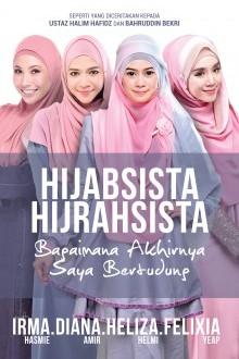 Hijabsista Hijrahsista (Bagaimana Akhirnya Saya Bertudung)
