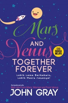 Mars and Venus Together Forever Edisi Bahasa Melayu