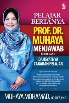 Pelajar Bertanya Prof. Dr. Muhaya Menjawab