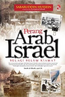 Perang Arab Israel: Selagi Belum Kiamat