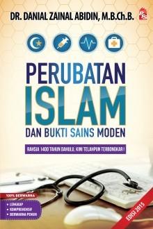 Perubatan Islam dan Bukti Sains Moden Edisi 2015