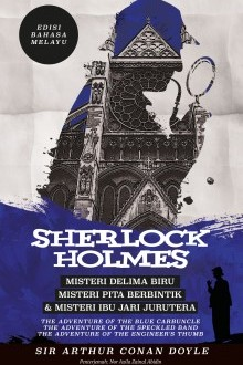 sherlock-holmes-misteri-delima-biru-misteri-pita-berbintik-misteri-ibu-jari-jurutera-edisi-bahasa-melayu