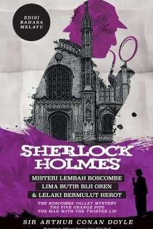 sherlock-holmes-misteri-lembah-boscombe-lima-butir-biji-oren-lelaki-bermulut-herot-edisi-bahasa-melayu