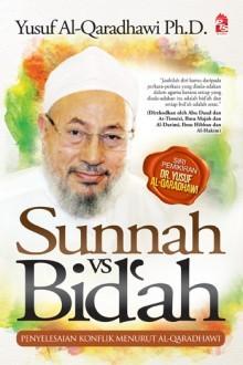 Sunnah vs. Bid'ah