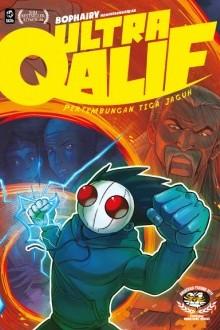 Ultra Qalif #3 : Pertembungan Tiga Jaguh
