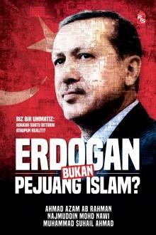 Erdogan Bukan Pejuang Islam?