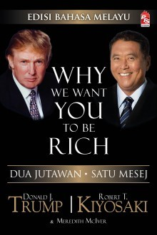Why We Want You To Be Rich - Edisi Bahasa Melayu