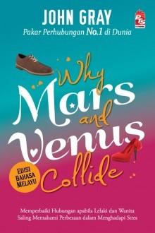Why Mars and Venus Collide - Edisi Bahasa Melayu