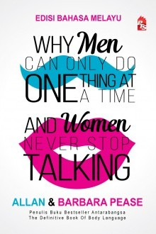 Why Men Can Only Do One Thing At A Time And Women Never Stop Talking - Edisi Bahasa Melayu