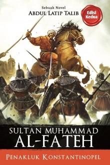 Sultan Muhammad Al-Fateh - Edisi Kedua