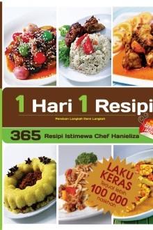 1 Hari 1 Resipi 365 Resipi Istimewa Chef Hanieliza