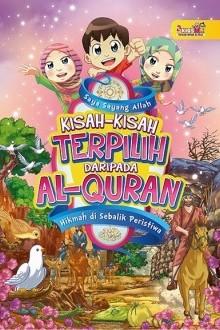 Saya Sayang Allah: Kisah-Kisah Terpilih Daripada Al-Quran