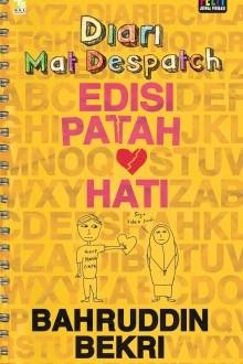 Diari Mat Despatch Edisi Patah Hati