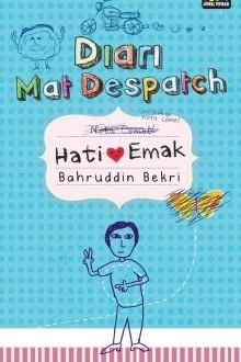 Diari Mat Despatch Hati Emak