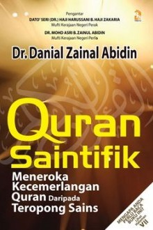 Quran Saintifik: Meneroka Kecemerlangan Quran Daripada Teropong Sains