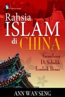 Rahsia Islam di China: Gemilang di Sebalik Tembok Besar