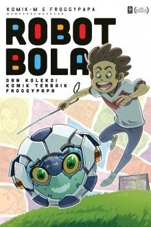 robot-bola-koleksi-komik-terbaik-froggypapa