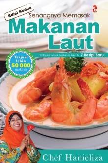 Senangnya Memasak Makanan Laut (Edisi Kedua)